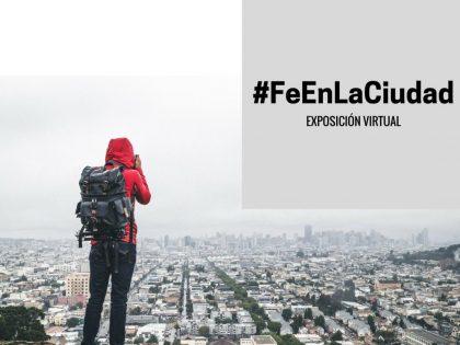 #FeEnLaCiudad